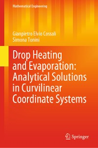 Cover Drop Heating and Evaporation: Analytical Solutions in Curvilinear Coordinate Systems