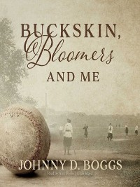Cover Buckskin, Bloomers, and Me