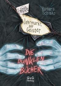 Cover Die dunklen Bücher - Jahrmarkt der Geister