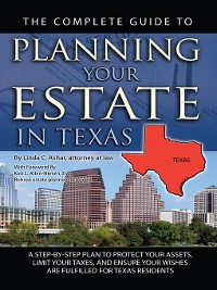 Cover The Complete Guide to Planning Your Estate in Texas