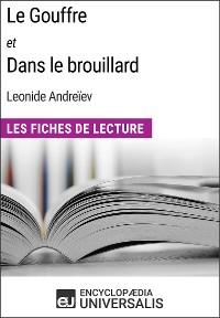 Cover Le Gouffre et Dans le brouillard de Leonide Andreïev