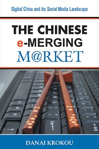 Cover The Chinese e-Merging Market, Second Edition