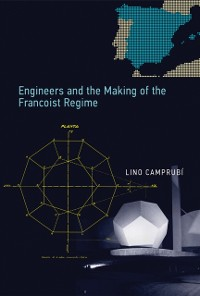 Cover Engineers and the Making of the Francoist Regime
