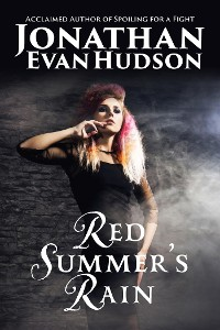 Cover Red Summer's Rain: A nightmare they cannot refuse