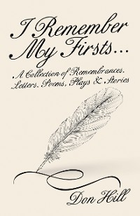 Cover I Remember My Firsts…