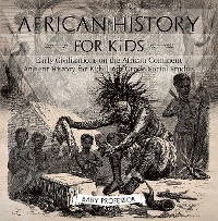 Cover African History for Kids - Early Civilizations on the African Continent | Ancient History for Kids | 6th Grade Social Studies