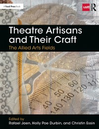 Cover Theatre Artisans and Their Craft