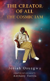 Cover THE CREATOR OF ALL - THE COSMIC IAM