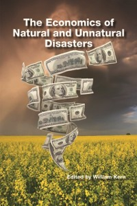 Cover Economics of Natural and Unnatural Disasters