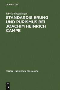 Cover Standardisierung und Purismus bei Joachim Heinrich Campe