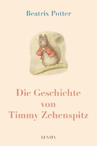 Cover Die Geschichte von Timmy Zehenspitz