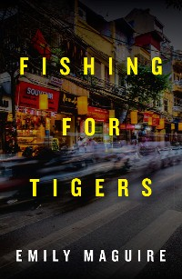 Cover Fishing for Tigers