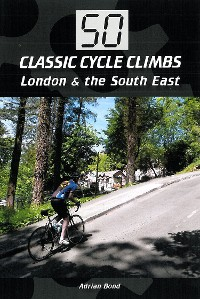 Cover 50 Classic Cycle Climbs: London & South East