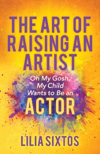 Cover The Art of Raising an Artist
