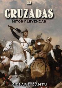 Cover Las Cruzadas: Mitos y Leyendas