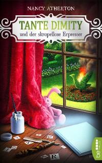 Cover Tante Dimity und der skrupellose Erpresser