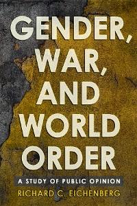 Cover Gender, War, and World Order