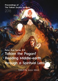 Cover Tolkien the Pagan? Reading Middle-earth through a Spiritual Lens