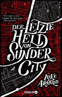 Cover Der letzte Held von Sunder City