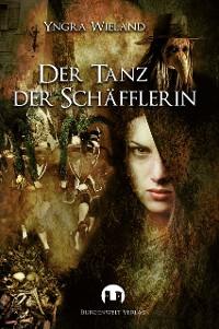 Cover Der Tanz der Schäfflerin