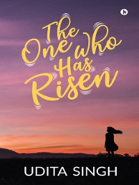 Cover The One Who Has Risen