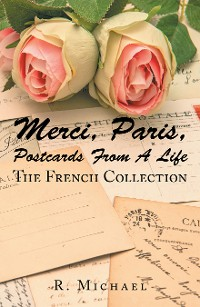 Cover Merci, Paris, Postcards from a Life
