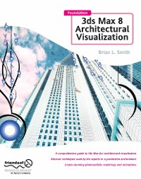 Cover Foundation 3ds Max 8 Architectural Visualization