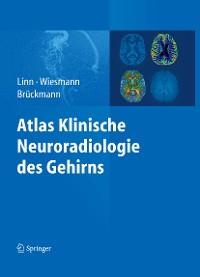 Cover Atlas Klinische Neuroradiologie des Gehirns