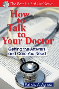 Cover How to Talk to Your Doctor