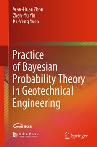 Cover Practice of Bayesian Probability Theory in Geotechnical Engineering