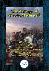 Cover The Writings of Niccolo Machiavelli