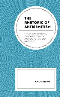 Cover The Rhetoric of Antisemitism