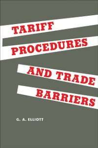 Cover Tariff Procedures and Trade Barriers