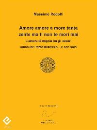 Cover Amore amore a more tanta zente ma ti non te mori mai