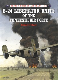 Cover B-24 Liberator Units of the Fifteenth Air Force