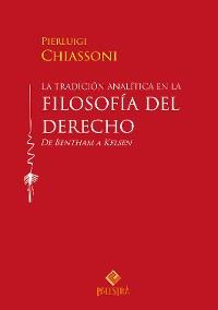 Cover La tradición analítica en la filosofía del derecho