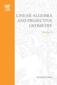 Cover Linear Algebra and Projective Geometry