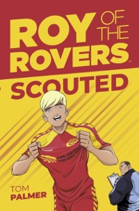 Cover Roy of the Rovers: Scouted