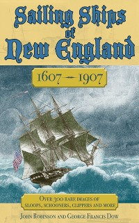 Cover Sailing Ships of New England 1606-1907