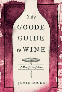 Cover The Goode Guide to Wine