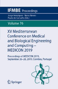 Cover XV Mediterranean Conference on Medical and Biological Engineering and Computing – MEDICON 2019
