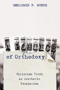 Cover A Poetics of Orthodoxy