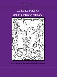 Cover La danza macabra dell'Inquisizione cristiana