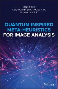 Cover Quantum Inspired Meta-heuristics for Image Analysis