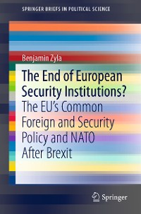 Cover The End of European Security Institutions?