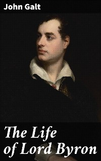 Cover The Life of Lord Byron