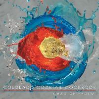 Cover Colorado Cocktail Cookbook