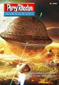 Cover Perry Rhodan 2848: Paraschock