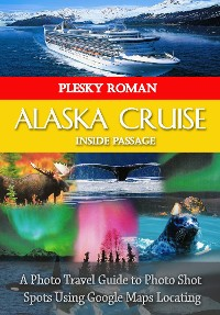 Cover Alaska Cruise Inside Passage