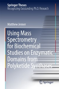 Cover Using Mass Spectrometry for Biochemical Studies on Enzymatic Domains from Polyketide Synthases